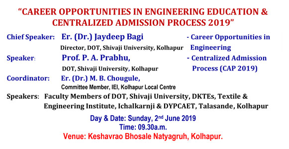 CAREER OPPORTUNITIES IN ENGINEERING EDUCATION & CENTRALIZED ADMISSION PROCESS 2019
